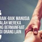 Hidup Harus Bermanfaat Bagi Orang lain