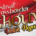 Festival Crossborder Skouw Bakal Bergulir